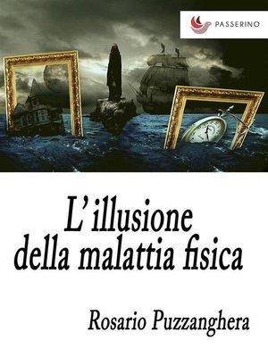 cover image of L'illusione della malattia fisica