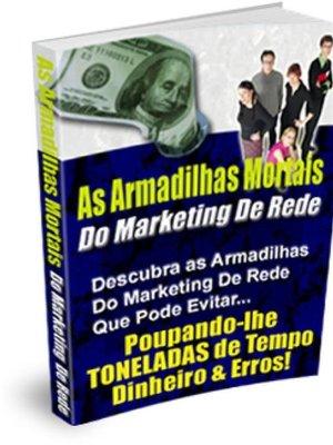 cover image of As Armadilhas Mortais Do Marketing De Rede