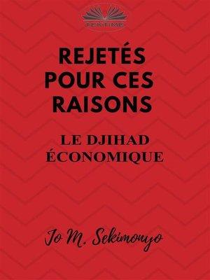 cover image of Rejetes Pour Ces Raisons