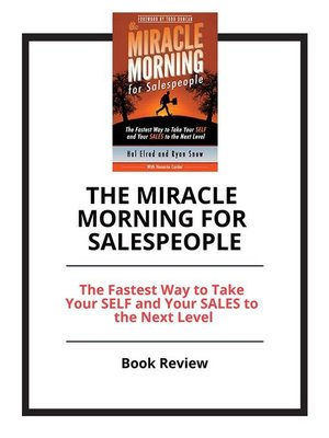 cover image of The Miracle Morning for Salespeople--The Fastest Way to Take Your SELF and Your SALES to the Next Level