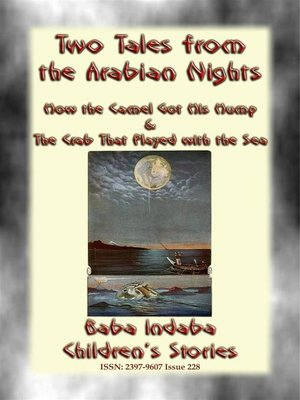 cover image of TWO CHILDREN's STORIES FROM 1001ARABIAN NIGHTS--How the Camel Got his Hump and the Crab that Played with the Sea