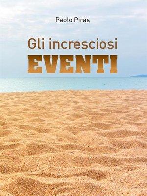 cover image of Gli incresciosi eventi