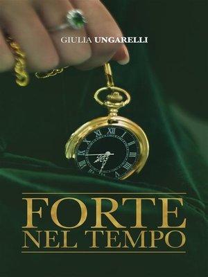 cover image of Forte nel Tempo