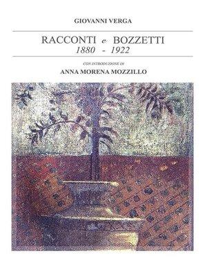 cover image of Racconti e bozzetti (1880--1922)