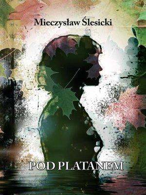 cover image of Pod platanem