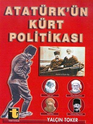 cover image of Atatürk'ün Kürt Politikası