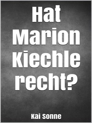 cover image of Hat Marion Kiechle recht?