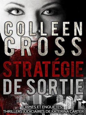 cover image of Stratégie de sortie --Crimes et enquêtes