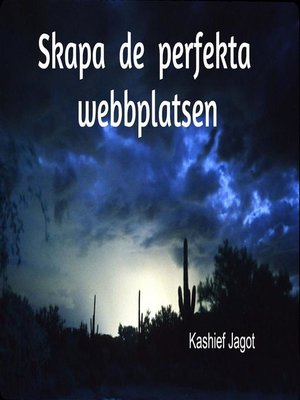 cover image of Skapa de perfekta webbplatsen