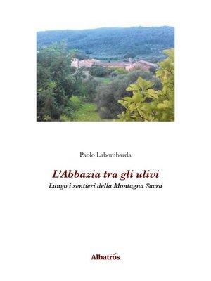 cover image of L'Abbazia tra gli ulivi
