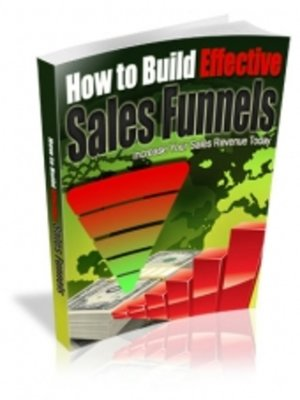 cover image of How to Build Effective Sales Funnels