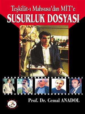cover image of Teşkilat-ı Mahsusa'dan Mit'e Susurluk Dosyası