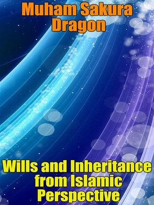 cover image of Wills and Inheritance from Islamic Perspective