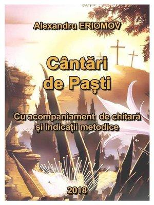cover image of Cântări de Paști