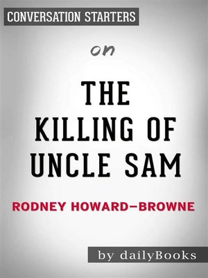 cover image of The Killing of Uncle Sam--The Demise of the United States of America by Rodney Howard-Browne | Conversation Starters