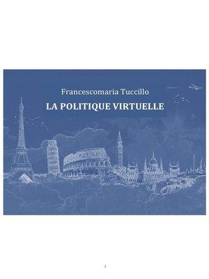 cover image of La politique virtuelle