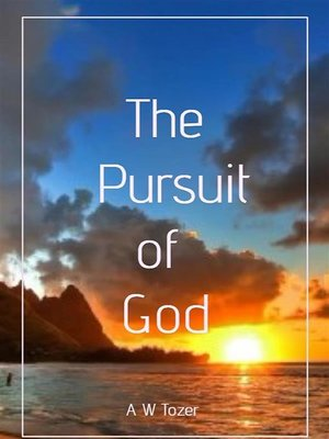 cover image of The Pursuit of God