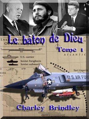 cover image of Le Bâton De Dieu, Tome 1
