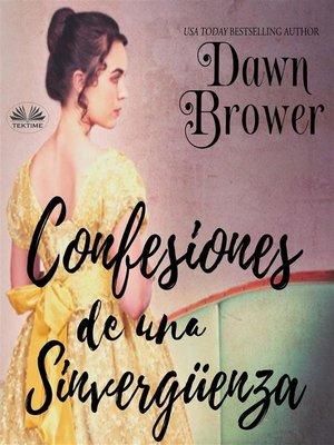 cover image of Confesiones De Una Sinvergüenza