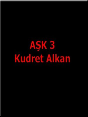 cover image of Aşk 3