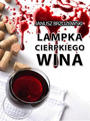 cover image of Lampka cierpkiego wina