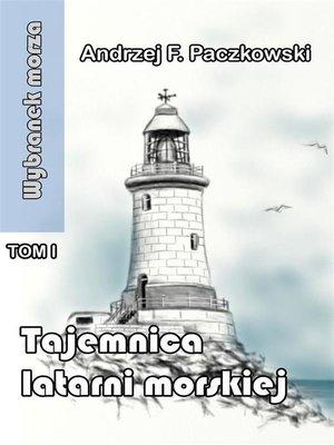 cover image of Tajemnica latarni morskiej