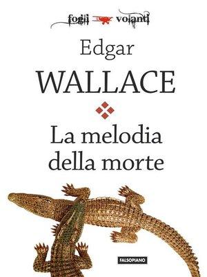 cover image of La melodia della morte