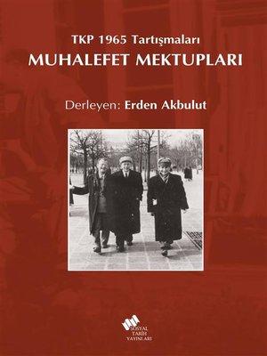 cover image of Tkp 1965 Tartışmaları Muhalefet Mektupları
