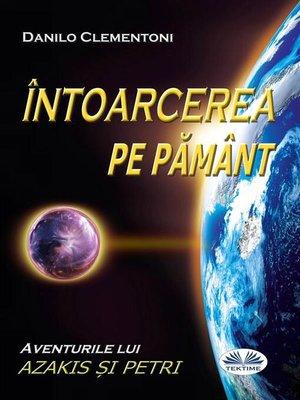 cover image of Întoarcerea pe Pământ
