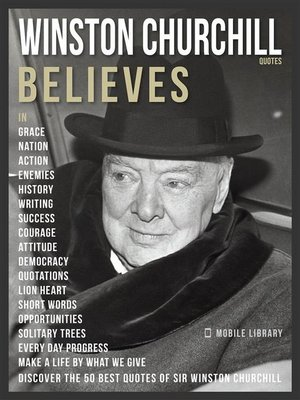 cover image of Winston Churchill Quotes and Believes