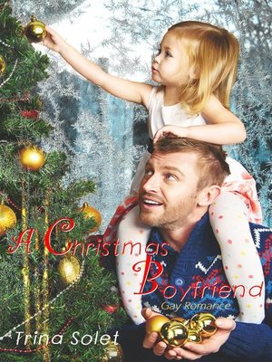cover image of A Christmas Boyfriend--Gay Romance