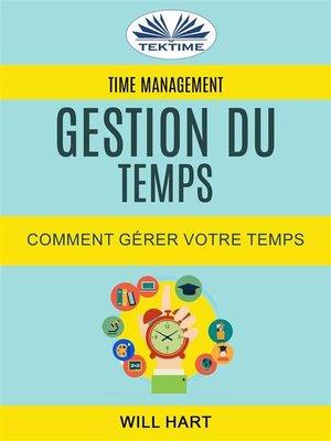 cover image of Time Management--Gestion du temps --Comment gérer votre temps