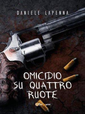 cover image of Omicidio su quattro ruote