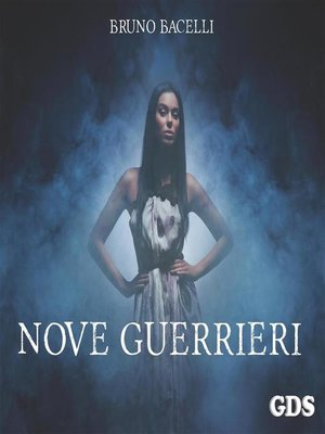 cover image of Nove guerrieri