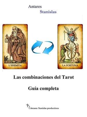 cover image of Las combinaciones del Tarot.Guía completa
