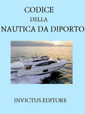 cover image of Codice della nautica da diporto