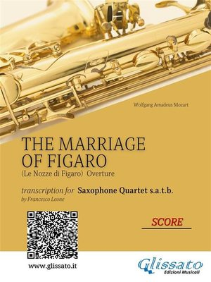 cover image of The Marriage of Figaro--Saxophone Quartet (Score)