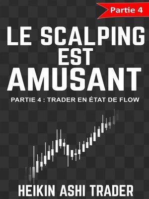 cover image of Le Scalping Est Amusant! 4