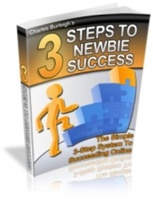 cover image of 3 Steps to Newbie Success