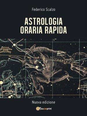 cover image of Astrologia Oraria Rapida
