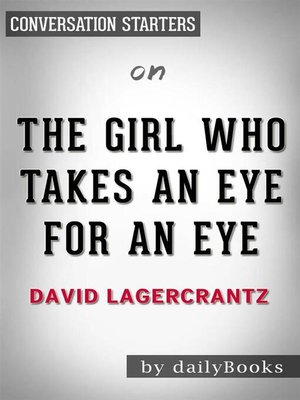 cover image of The Girl Who Takes an Eye for an Eye--by David Lagercrantz