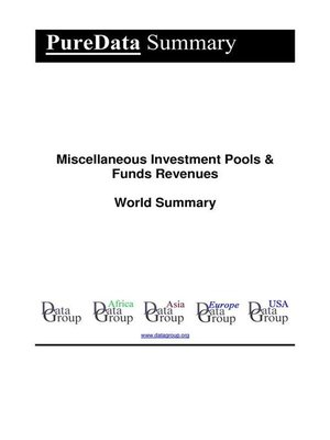 cover image of Miscellaneous Investment Pools & Funds Revenues World Summary