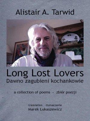 cover image of Long Lost Lovers / Dawno zagubieni kochankowie