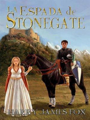 cover image of La Espada De Stonegate