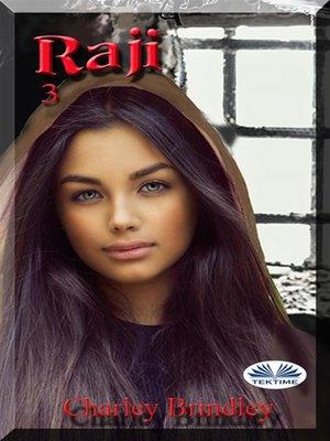 cover image of Raji, Libro Tres