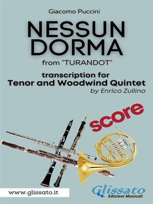 cover image of Nessun Dorma--Tenor & Woodwind Quintet (Score)