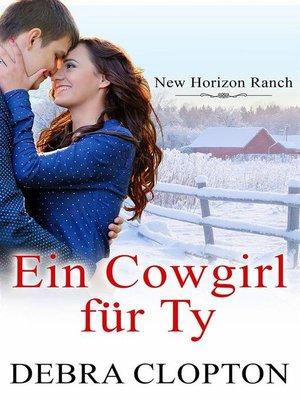 cover image of Ein Cowgirl für Ty
