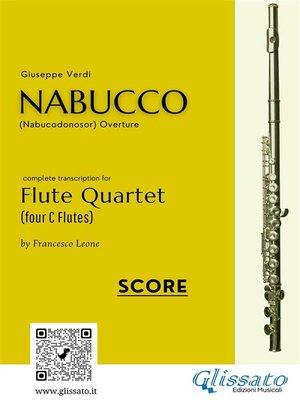 cover image of Nabucco--Flute Quartet score & parts