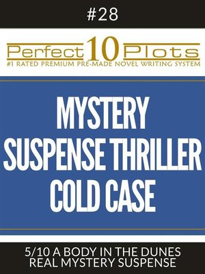 "cover image of Perfect 10 Mystery / Suspense / Thriller Cold Case Plots #28-5 ""A BODY IN THE DUNES – REAL MYSTERY SUSPENSE"""