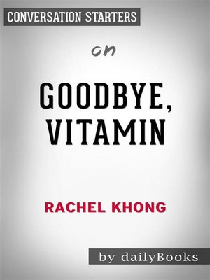 cover image of Goodbye, Vitamin--by Rachel Khong